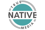 True Native Media